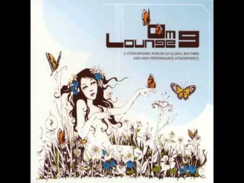 OM Lounge Vol. 9-- Smile For Me
