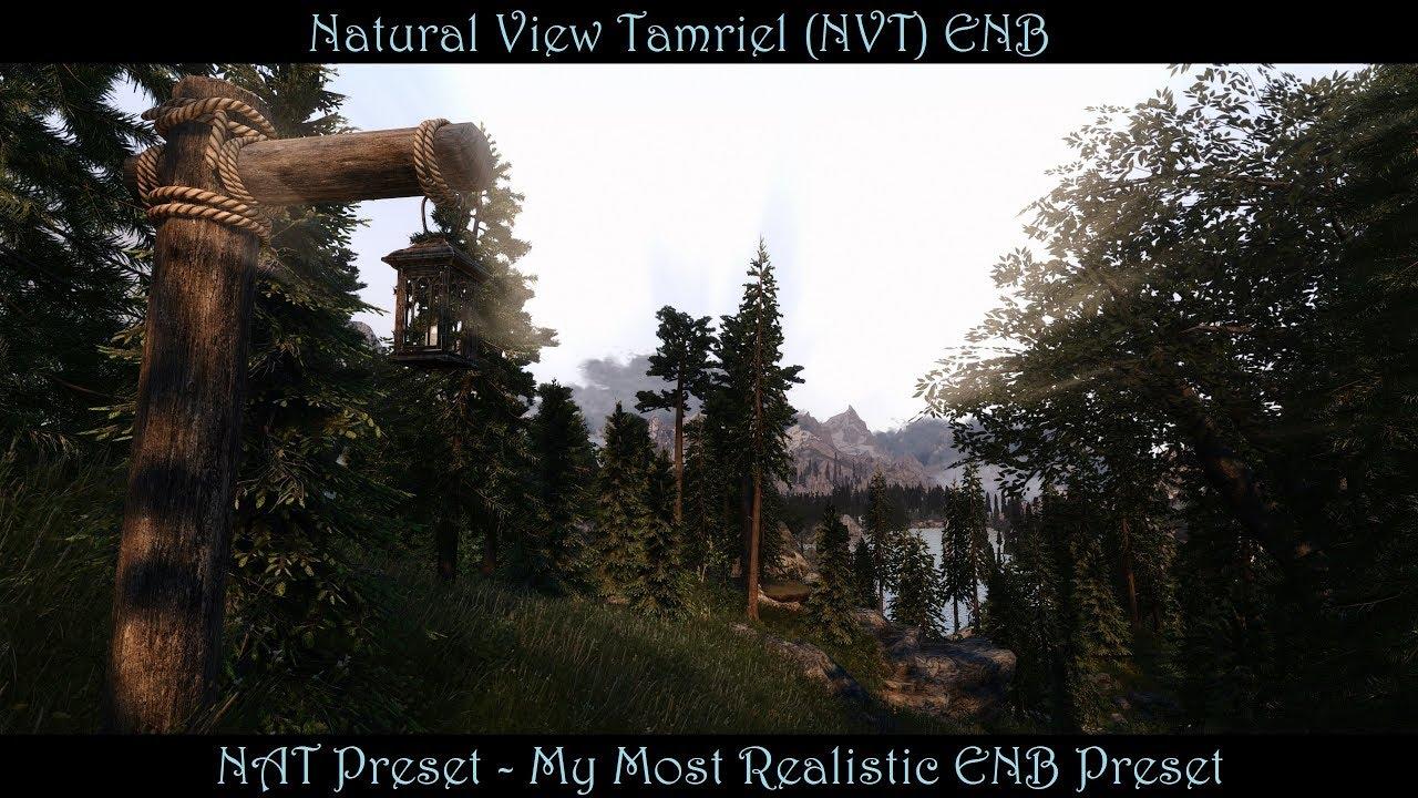 Natural View Tamriel (NVT) ENB at Skyrim Special Edition