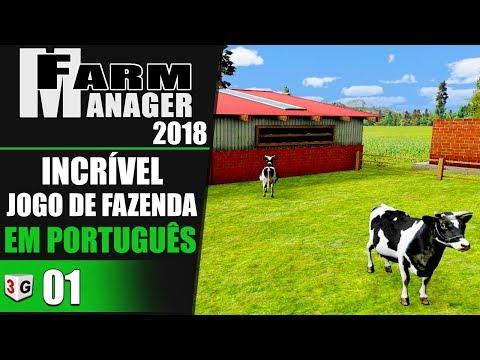 INCRÍVEL JOGO DE FAZENDA EM PORTUGUÊS - FARM MANAGER 2018 #01 PT-BR (PC)