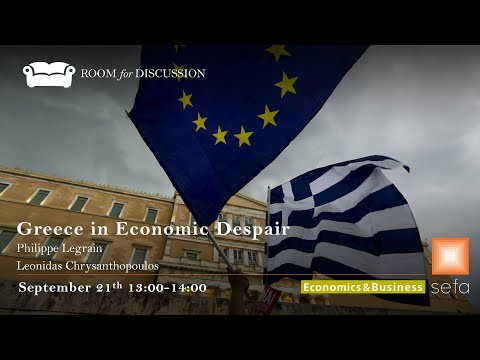 Greece in Economic Despair with Leonidas Chrysanthopoulos and Philippe Legrain