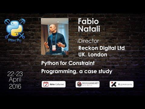 "Fabio Natali: ""Python For Constraint Programming, A Case Study"""