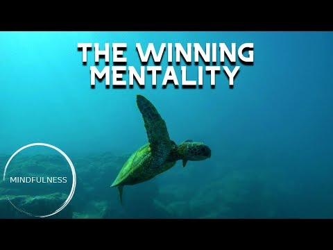 The Winning Mentality - MINDFULNESS