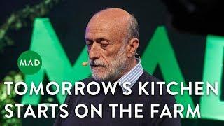 Tomorrow39;s Kitchen Starts on the Farm  Carlo Petrini