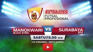 BLACK STEEL MANOKWARI VS BINTANG TIMUR SURABAYA - FT 3-3 Extra Joss Futsal Profesional 2018