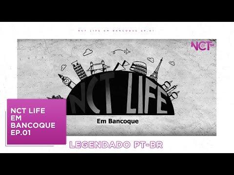 [PT-BR] NCT LIFE em Bancoque - Episódio 1