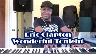 Eric Clapton - Wonderful Tonight (Piano Cover by Mantius)