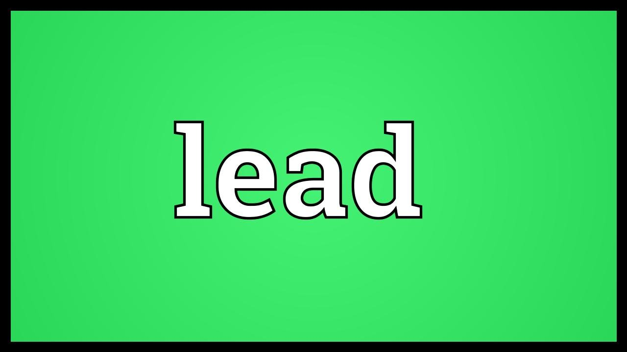 Lead meaning youtube lead meaning malvernweather Image collections