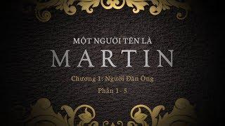 Cuộc đời Martin Luther và cuộc cải chính Tin Lành - Phần 1-5