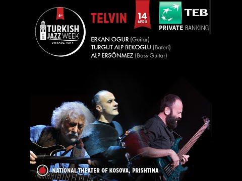 Telvin @  Turkish Jazz Week #4 Editon