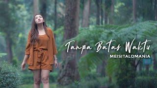 Tanpa Batas Waktu   Ade Govinda Feat Fadly - ( Meisita Lomania Cover & Lirik)