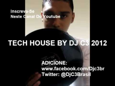SET MIX TECH HOUSE BY DJ C3 2012