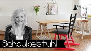 Schaukelstuhl selber bauen! | Möbel | DIY | KINNERTIED | #6