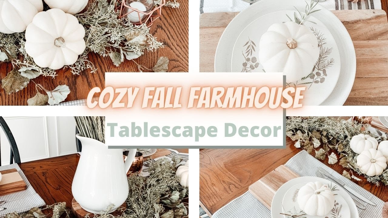 COZY FARMHOUSE FALL TABLESCAPE 2020 | COZY FALL DECORATING IDEAS | Decorate With Me