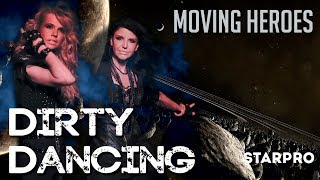 Moving Heroes - Dirty Dancing