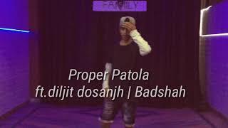 Proper Patola | Dance Choreography | Badshah ,Diljit | Sagar Bhati Dance