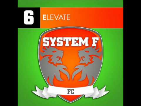 SYSTEM F - ELEVATE (CRISTIAN KETELAARS REMIX)
