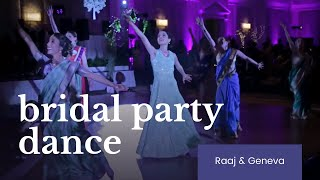 Bridal Party Dance | Geneva & Raaj
