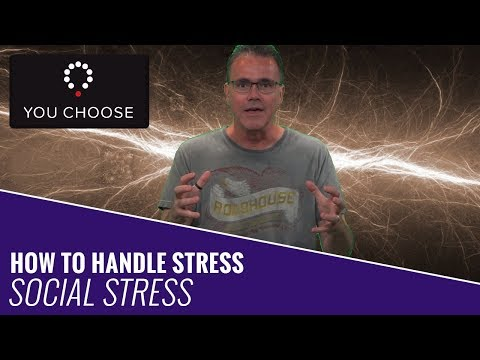 How To Handle Stress - Social Stress