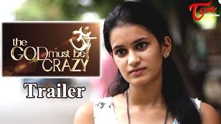 The GOD Must Be Crazy | A Short Film Trailer | By Ravi Ganjam