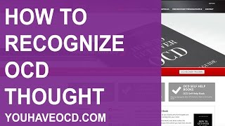 How To Recognize an OCD Thought