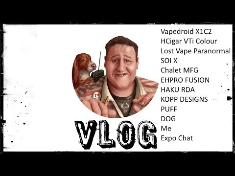 Vlog - Expo - LOTS of gear!