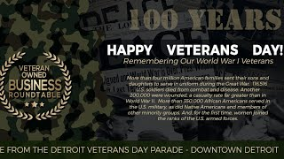 Happy Veterans Day! Live From The Detroit Veteran Day Parade