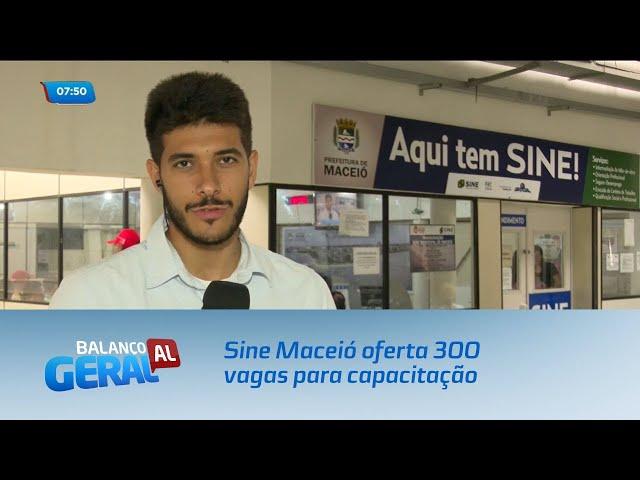 Sine Maceió oferta 300 vagas para capacitação na área financeira