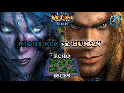 Grubby | Warcraft 3 The Frozen Throne | Night Elf vs. Human - Echo Isles