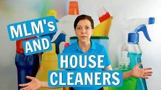 MLM's - House Cleaners with a Side Hustle