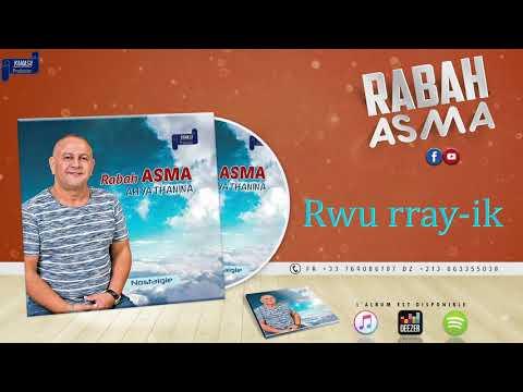 RABAH ASMA 1985 - Rwu rray-ik - OFFICIAL AUDIO