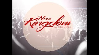 7/9/2017; The New Kingdom; Rev. John Dehne; 9:15svc