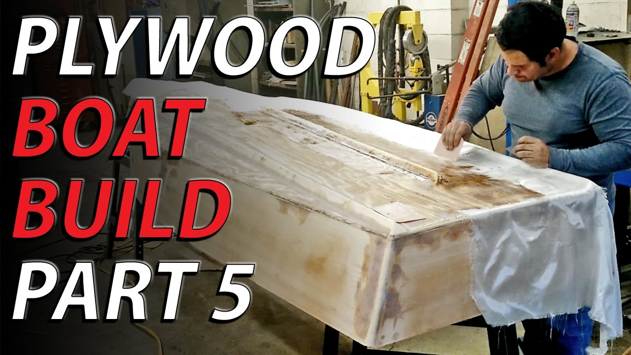 Homemade Plywood Boat Part 5 Epoxy And Fiberglass Youtube