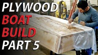 HomeMade plywood boat part 5  -  EPOXY AND FIBERGLASS