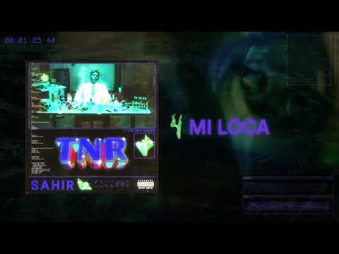 Download Sahir - Mi Loca (Audio)