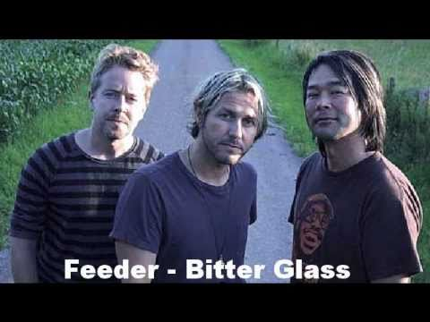 Feeder - Bitter Glass (Studio Version)