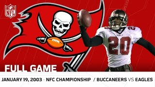 Buccaneers vs. Eagles 2002 NFC Championship | NFL Full Game