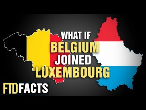 What if BELGIUM and LUXEMBOURG Became One Country?
