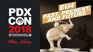Past, Present, and Future of EU4 - PDXCON 2018