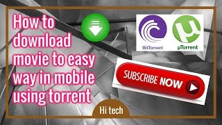 How to download movies (hollywood/bollywood) on android mobile using utorrent 2017