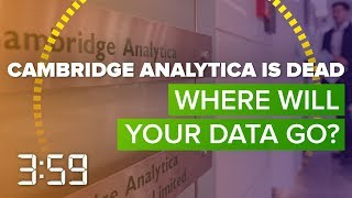Cambridge Analytica sinks.  Where will your data go? (The 3:59, Ep. 396)