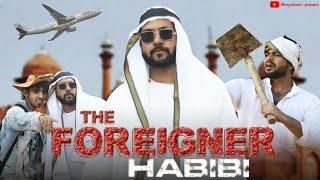 The Foreigner Habibi | Kisan | 4boysdown 4bd
