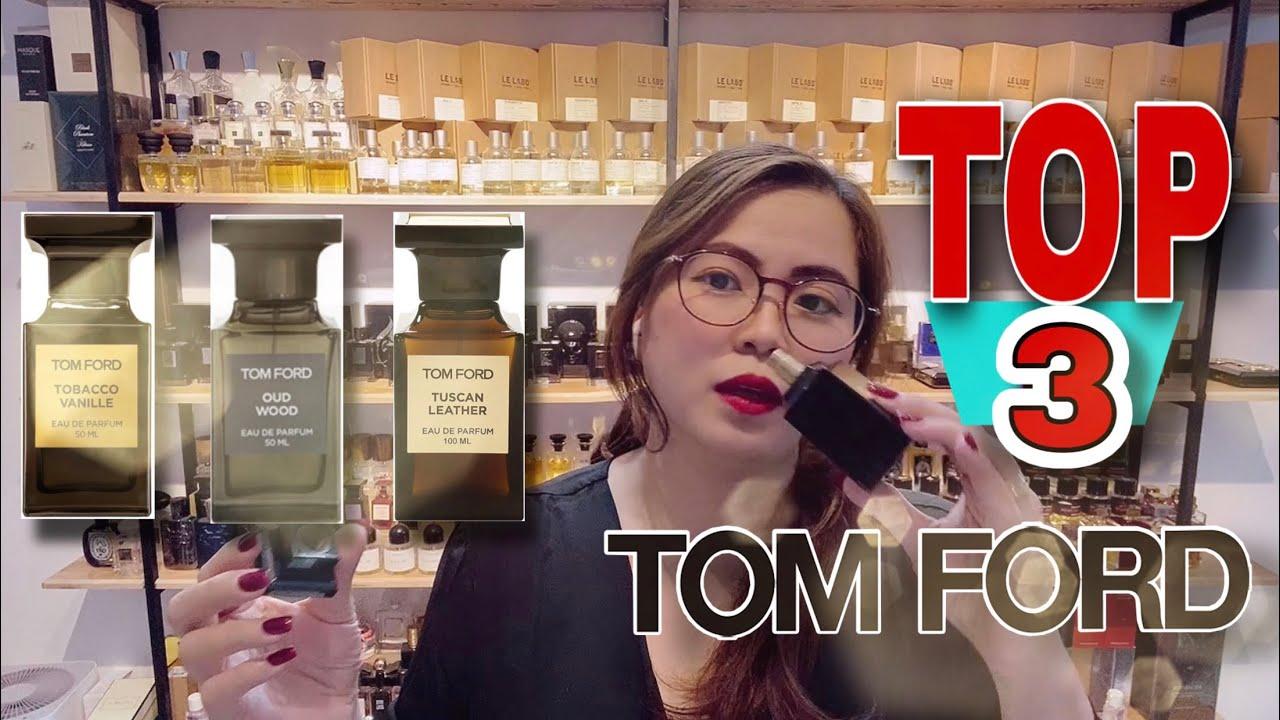 3 Chai Nước Hoa Hay Nhất Dành Cho Nam Của Tom Ford Oud Wood, Tobacco Vanille \u0026 Tuscan Leather