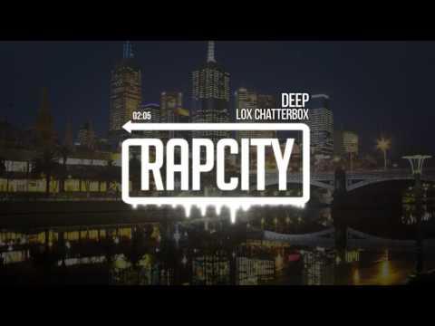 Lox Chatterbox - Deep (Prod. WY)