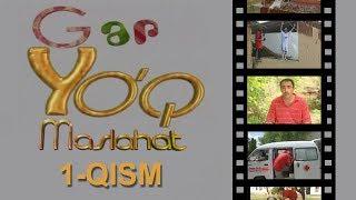 Gap yo`q - Maslahat (1-qism) | Гап йук - Маслахат - (1-кисм)