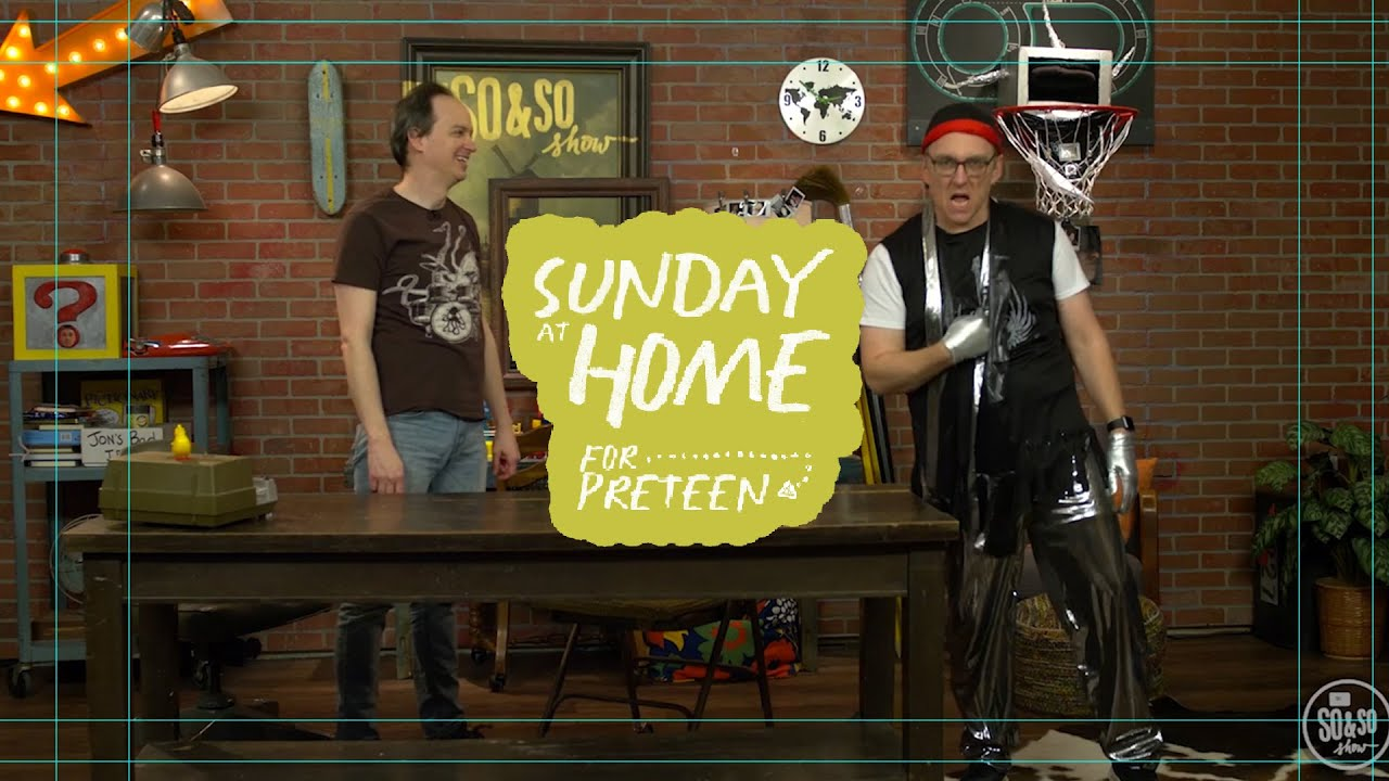 Sunday at Home for Preteens | June 20, 2021