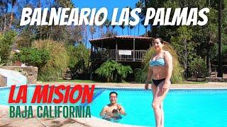 Balneario Las Palmas | La Mision, Baja California | De Aventuras