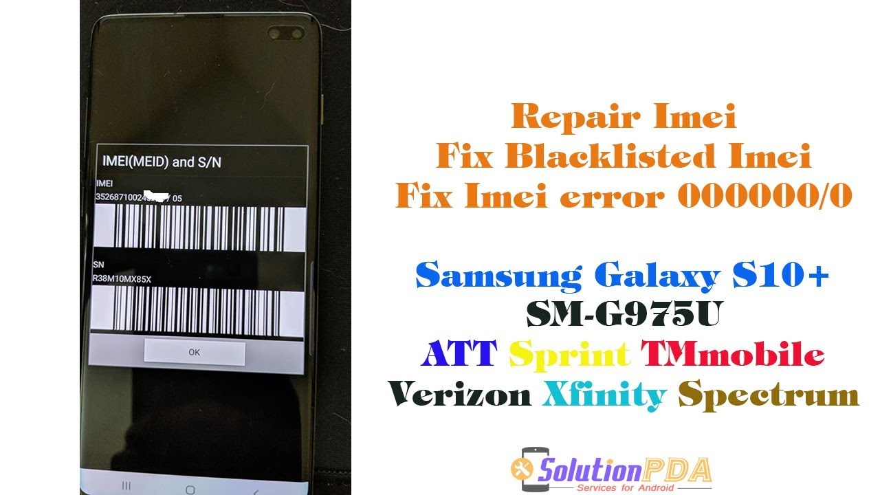 Repair Imei Blacklisted Samsung S10+ G975U ATT Sprint TMobile Verizon  Xfinity Spectrum