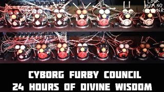CYBORG FURBY COUNCIL 4 Hours Of Divine Wisdom
