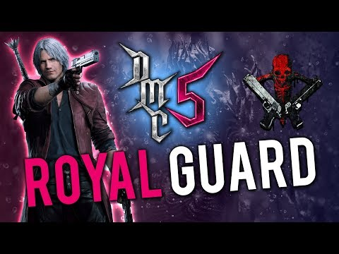 Devil May Cry 5 - Royal Guard - Tutorial thumbnail
