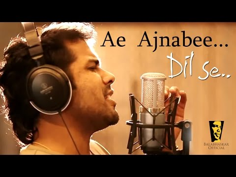 Balabhaskar Sings Ae  Ajnabee | Dilse |  Violin Performance | HD Video